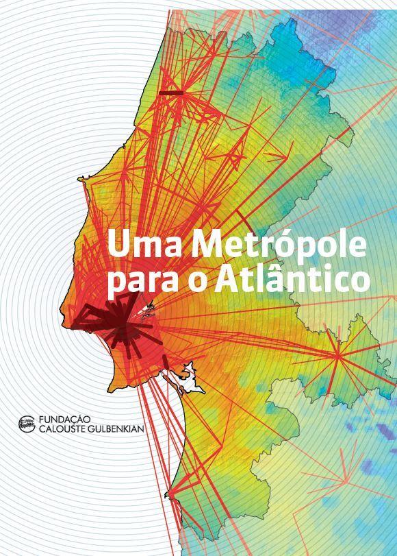 Capa estudo Uma Metropole para o Atlantico