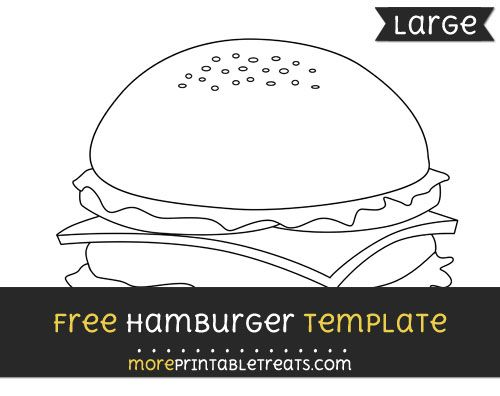free hamburger template large shapes and templates printables