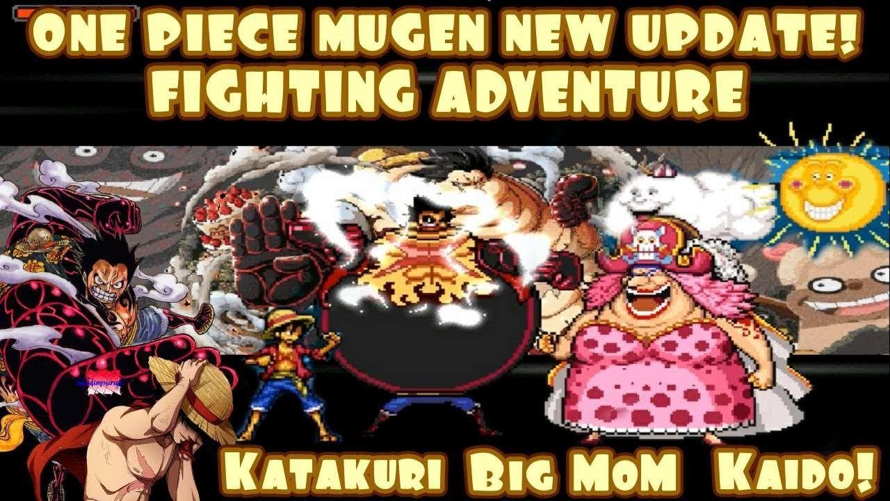 One Piece Mugen Fighting Adventure New Update 2020 Luffy Gear 4 Bleach Vs Naruto Mugen Gear 4