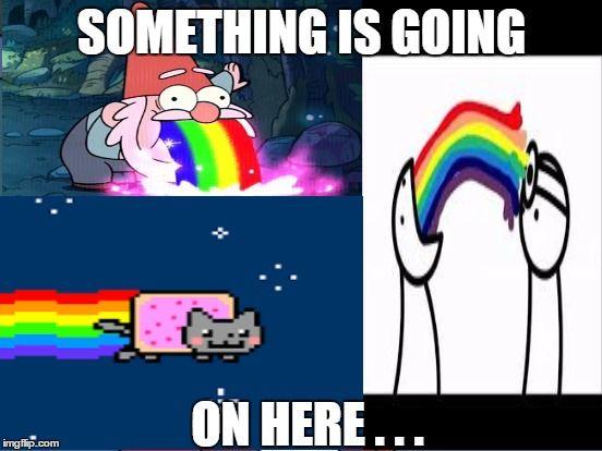 70b27591ecbe7a733fc8b520c4b50f48 will's rainbow meme something is going on here image