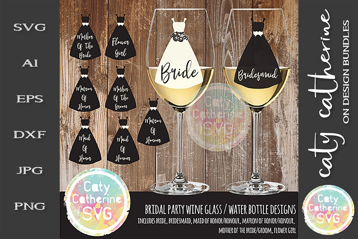 Download Bundle Bridal Party Wine Glass Bottle Dress Svg 242940 Svgs Design Bundles Bottle Dressing Wine Bottle Glass Wine Parties