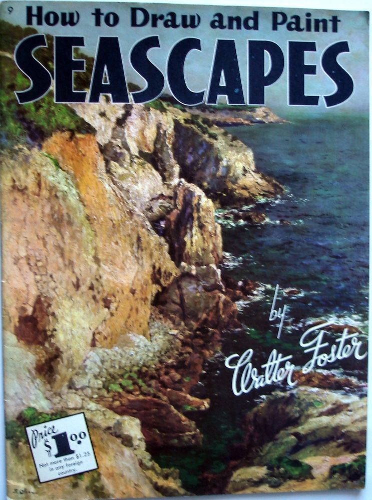 How To Draw And Paint Seascapes Walter Foster Art Instruction Book