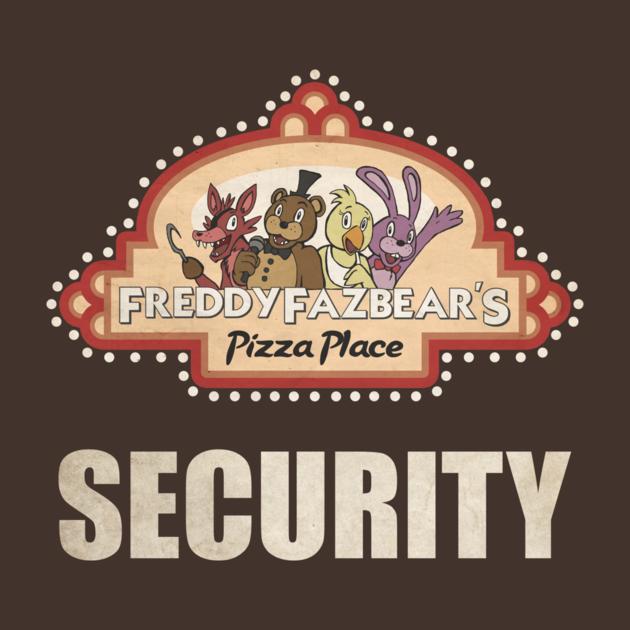Freddy Fazbear Pizza Logo Security Shirt By Kaiserin Five Nights At Freddy S Fnaf Freddy Five Night