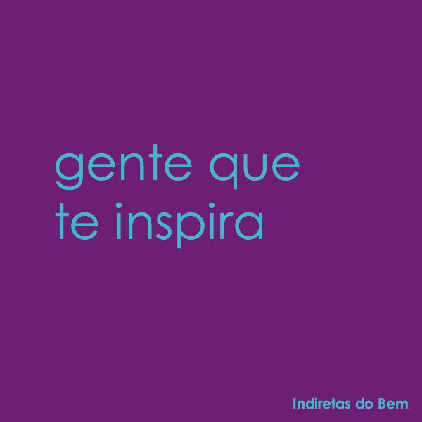 Inspiração!