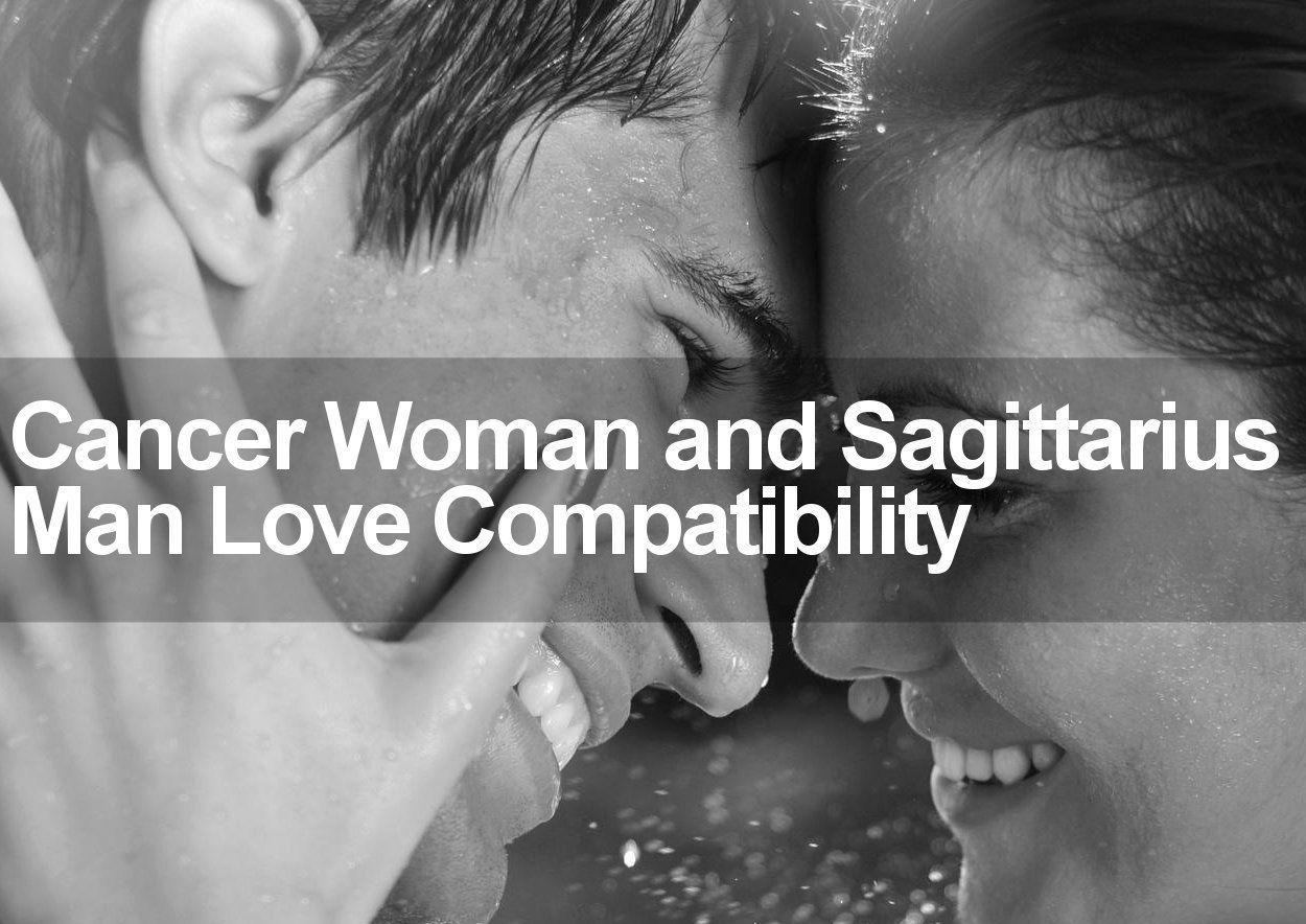 Cancer Woman  Sagittarius Man Sexual, Love  Marriage Compatibility -2971