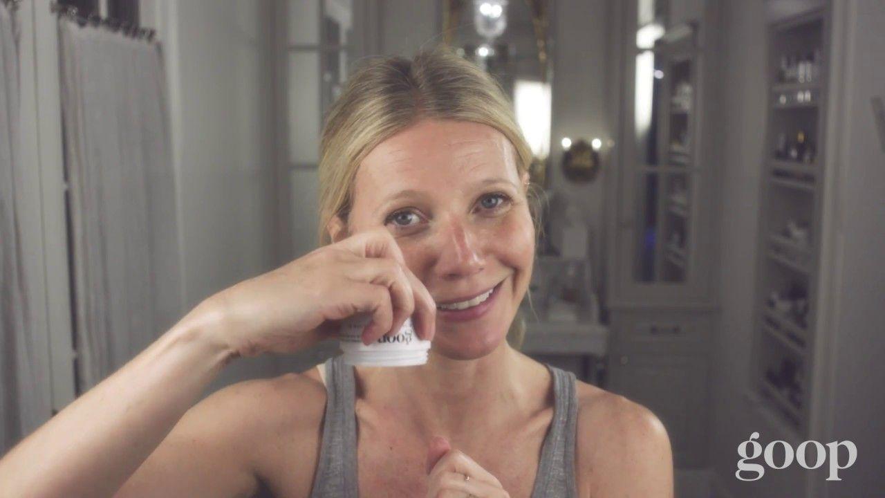 Gwyneth Paltrow S Nighttime Skincare Routine Goop Youtube