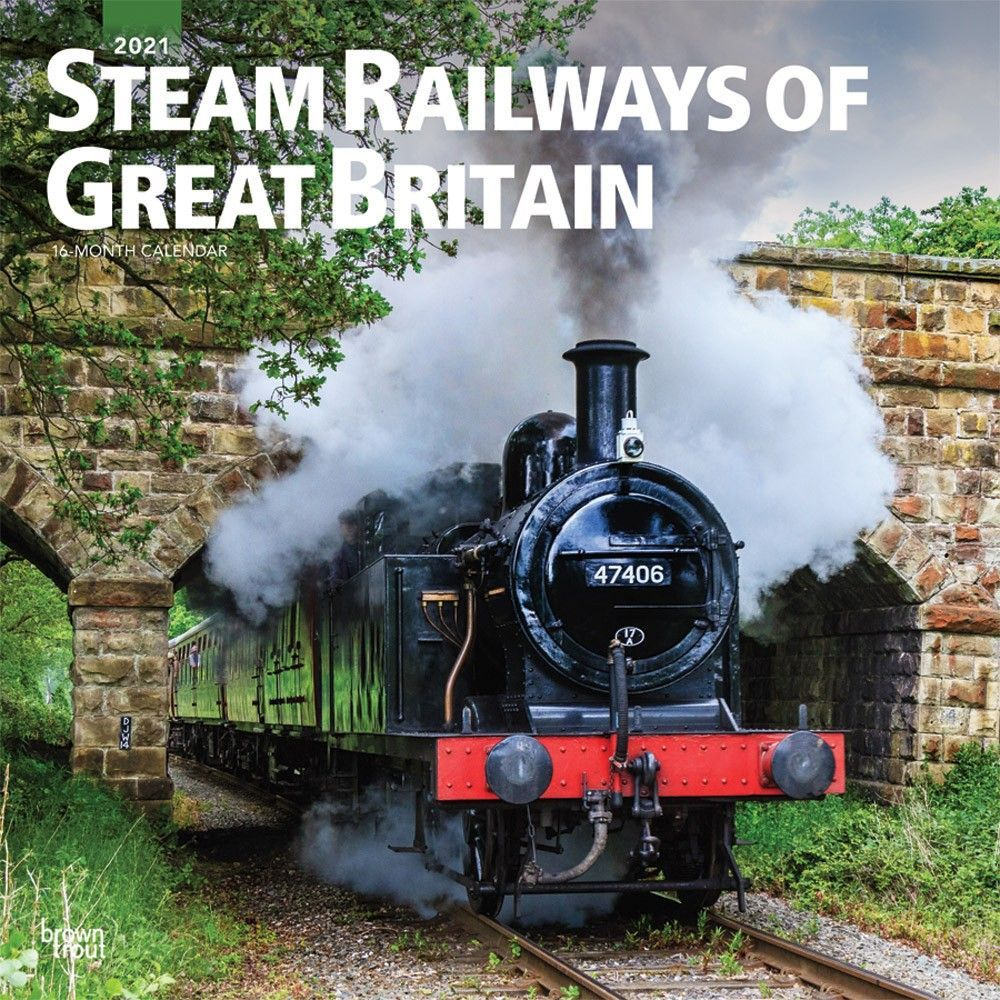 Steam Railways Of Great Britain 2021 12 X 12 Inch Monthly Square Wall Calendar United Kingdom Transportation Isbn 978 1 In 2020 Great Britain Steam Railway Britain