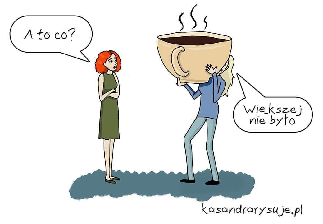 Smieszne Smieszneobrazki Popolsku Kawa Okawie Naponiedzialek Humor Haha Memes