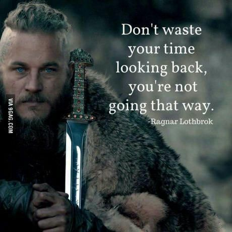 Ragnar Lothbrok Best Of 60GAG Pinterest Viking Quotes Quotes Enchanting Vikings Wallpaper Quotes