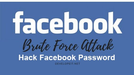How to Hack Facebook Password Using Brute Force Attack | Pc