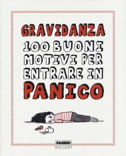 Prezzi e Sconti: #(nuovo o usato) gravidanza. 100 buoni motivi Used and new  ad Euro 5.40 in #Fabbri #Libri