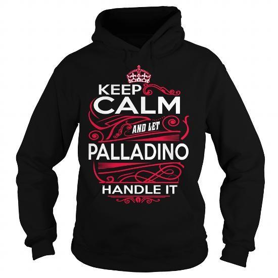 Awesome Tee PALLADINO, PALLADINOYear, PALLADINOBirthday, PALLADINOHoodie, PALLADINOName, PALLADINOHoodies Shirts & Tees