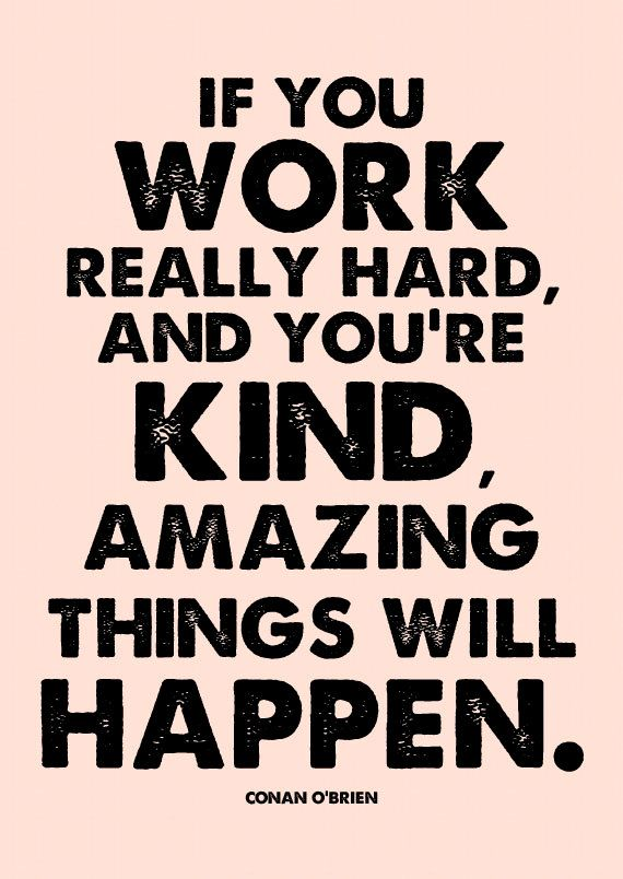 Amazing Things Will Happen - Work Hard Be Kind - Conan O'Brien quote - Inspirational Motivational Typography - Typographic Print - Wall Art on Etsy, $12.00
