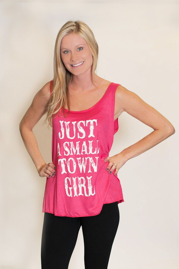 Just A Small Town Girl - Tank Top - Girly Hot Pink