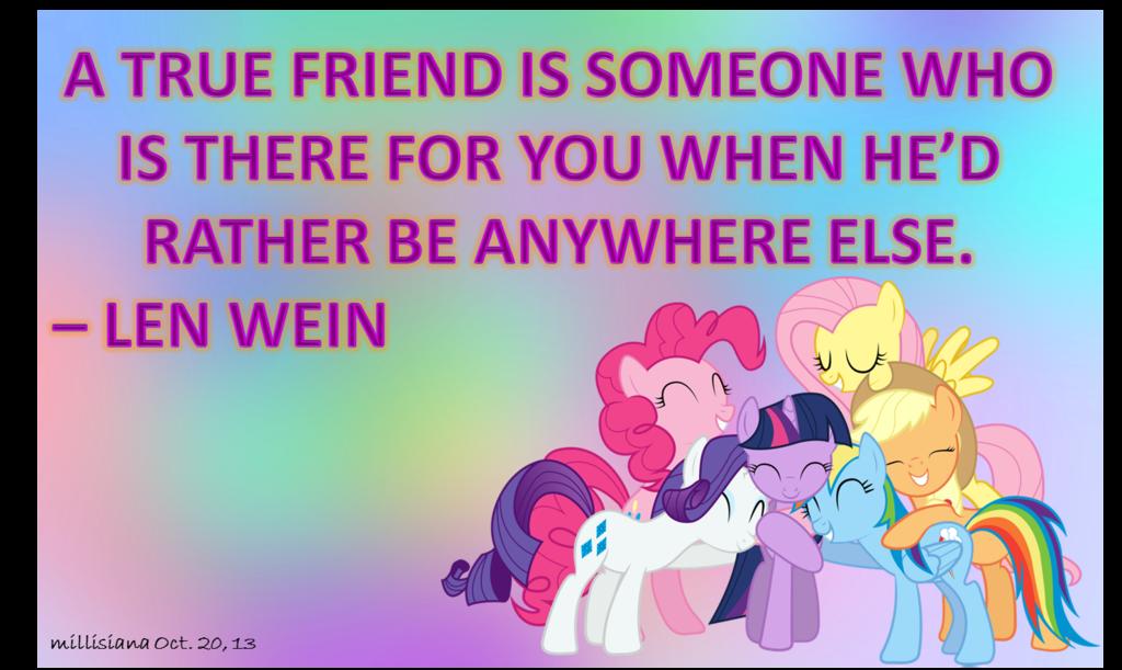 MLP Friendship Quote- A True Friend by millisiana.deviantart.com ...