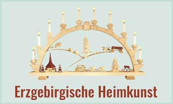Erzgebirgische Heimkunst Erzgebirge