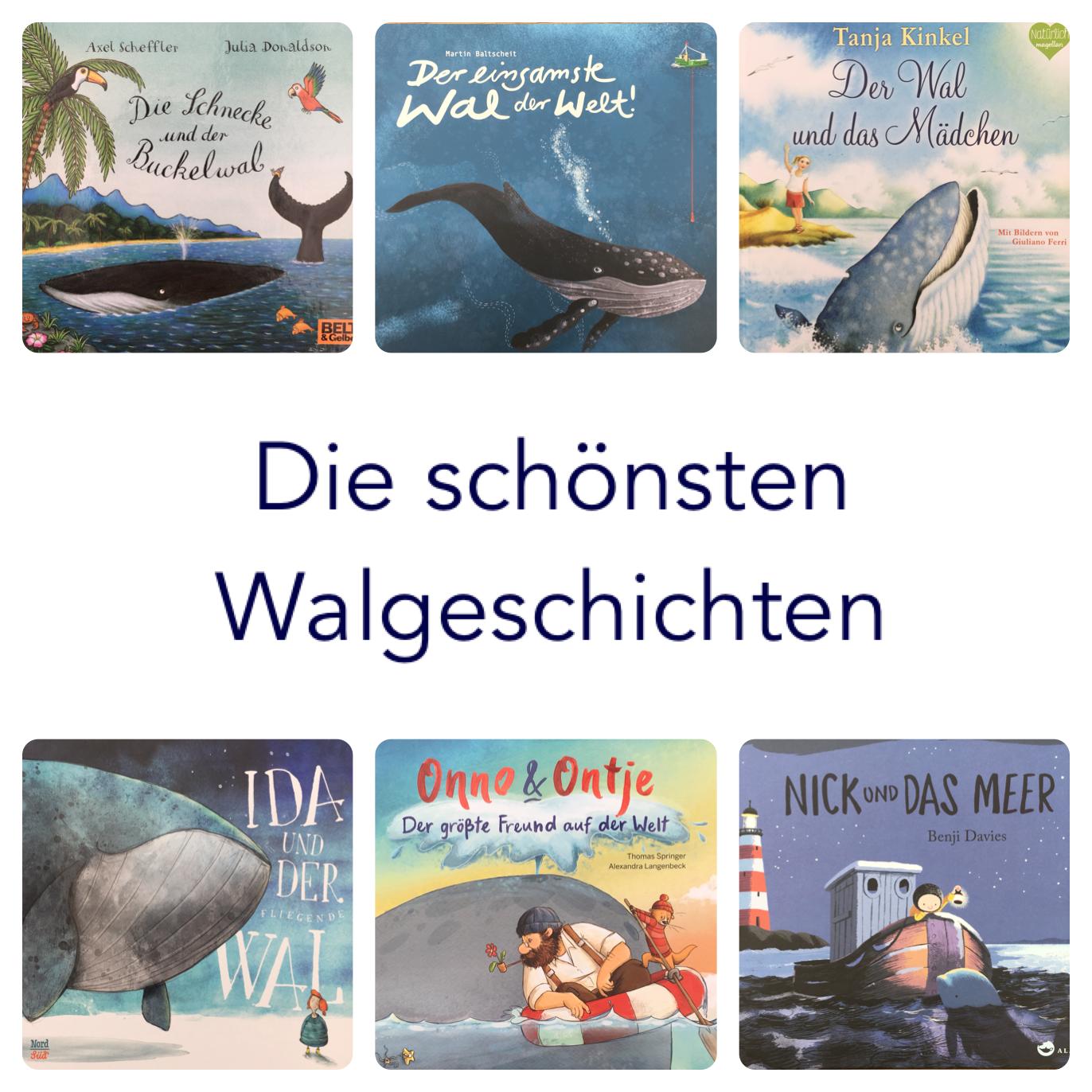 Unsere Liebsten Kinderbucher Die Schonsten Bucher Mit Und Uber Wale Kinderbucher Bilderbuch Bucher