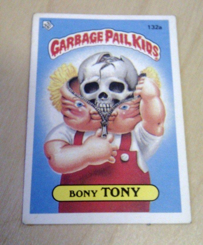 Garbage Pail Kids Bony Tony D Garbage Pail Kids Pail Kids
