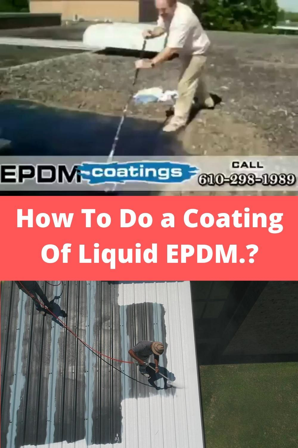 How To Do A Coating Of Liquid Epdm Video In 2020 Roof Repair Green Roof Liquid Roof