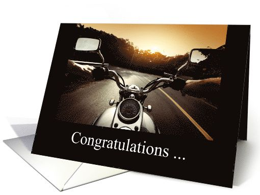 Congratulations/Getting Your Motorcycle License card.   Thank you customer in Pennsylvania!
