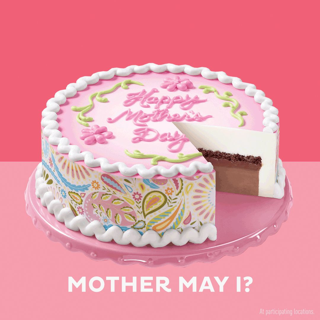 Show Mom how much you care with a DQ Cake. She might even share a slice... or two!