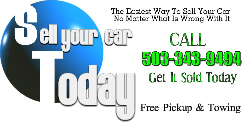 Cash For Cars Portland - Get Cash Today For Your Car. We Pickup Your ...