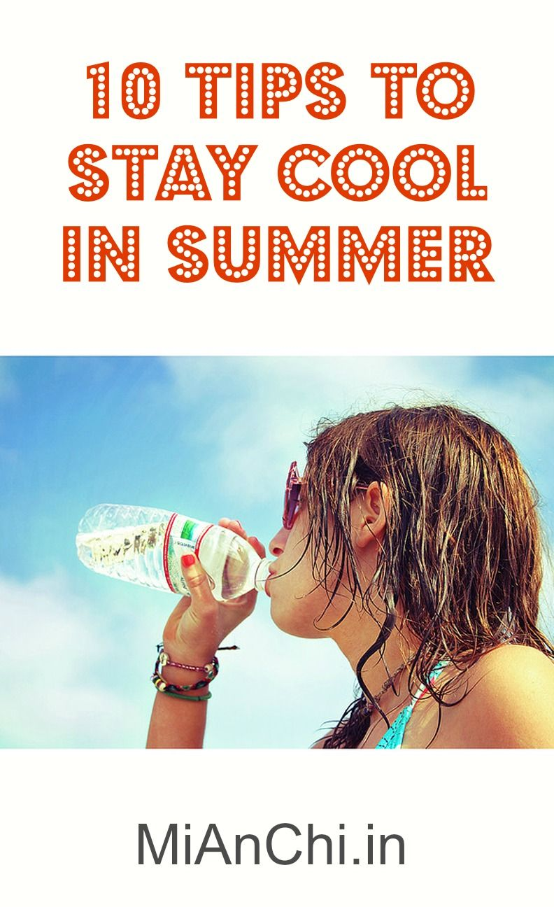 10 Tips To Stay Cool This Summer