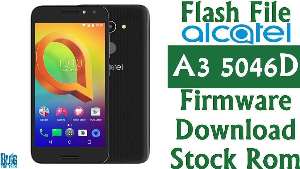 Flash File] Alcatel A3 5046D Firmware Download [Stock Rom