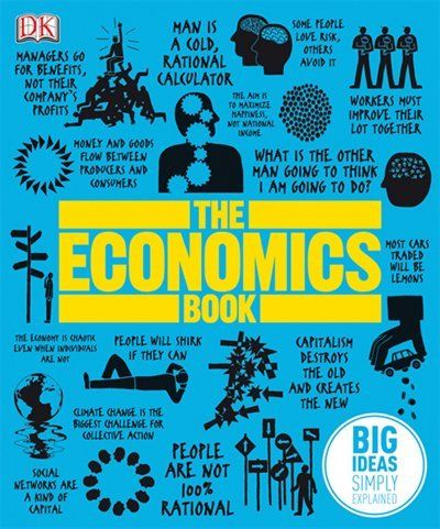 The Economics Book Big Ideas Simply Explained Economics Books Economics Award Winning Books