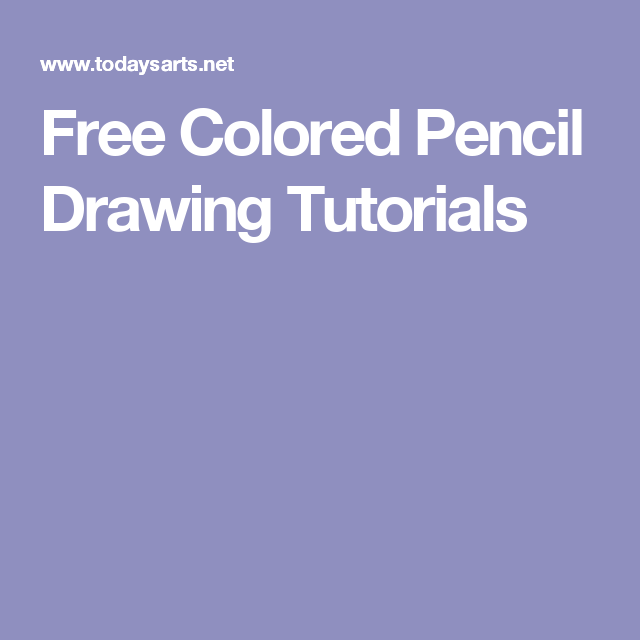 March favs: check out these 64 free colored pencil tutorials.
