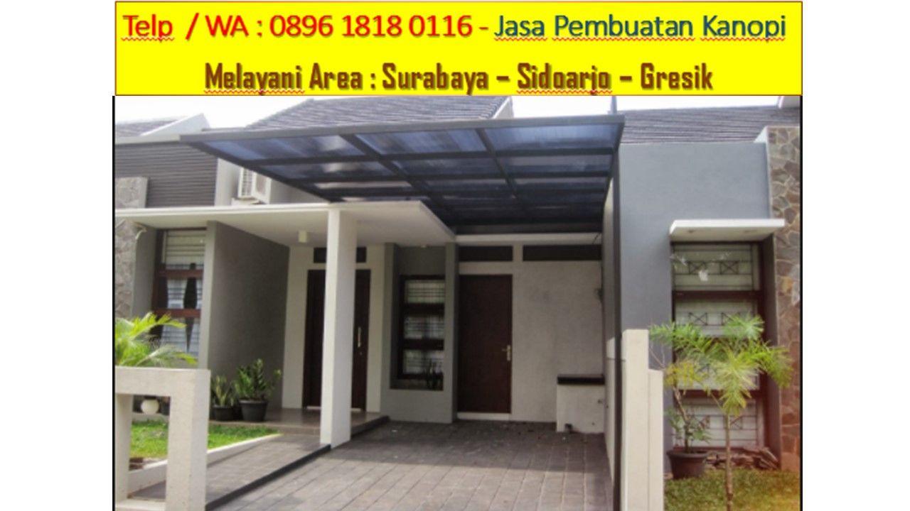Kanopi Baja Ringan Di Bali Telp Wa 0813 4381 2803 Canopy Minimalis Surabaya Harga