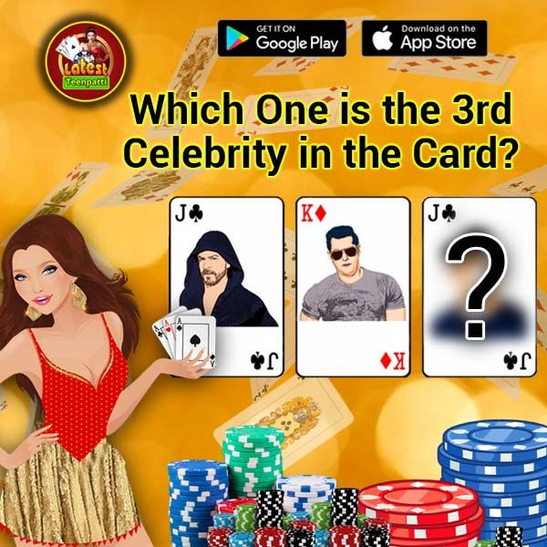 Can you guess? Which one is the 3rd #celebrity in the #card?? Do #comment and share it in your timeline. Win 5 Lac #chips #3pattigame #indianpoker #ltp  Download the app now>>>>>>>>>> https://play.google.com/store/apps/details?id=com.brsoftech.brcards&hl=en