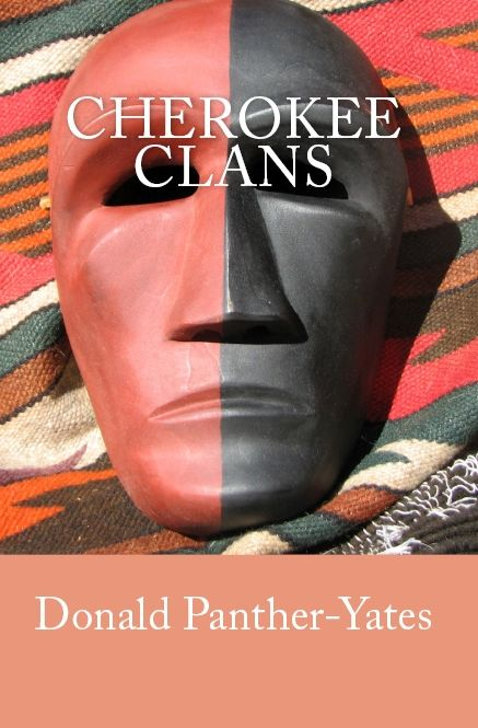 Cherokee Clans: An Informal History [