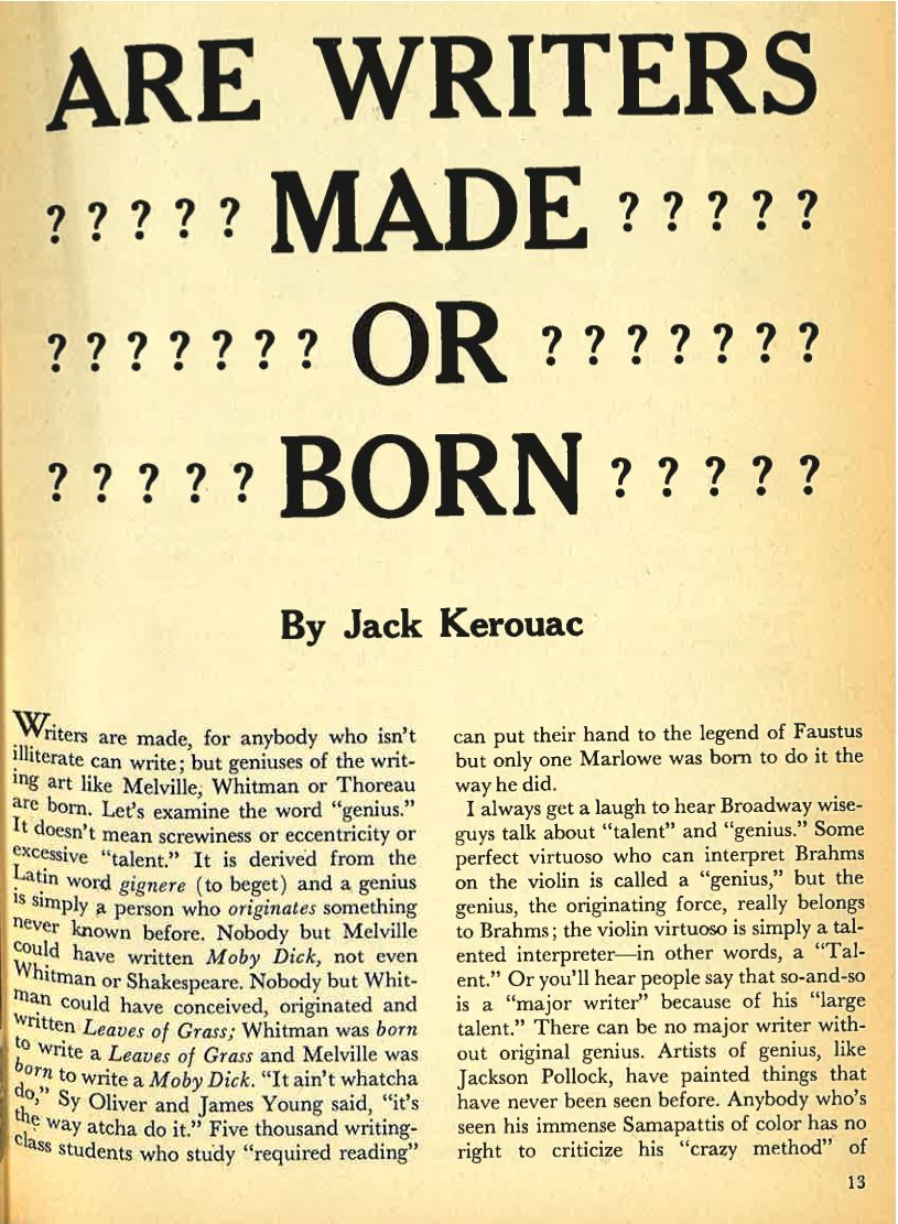 Writers Quotes Kerouac Asks Are Writers Born Or Made  Jack Kerouac Quotes
