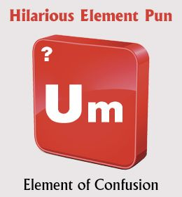 26 funny periodic table puns that will make you laugh all damn day - Periodic Table Puns