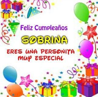 Tarjetas De Cumpleaños Para Una Sobrina Muy Especial Mensaje De Cumpleaños Tarjetas De Feliz Cumpleaños Imagen Feliz Cumpleaños