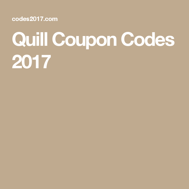 Quill Coupon Codes 2017 Coupon Codes Coding Coupons
