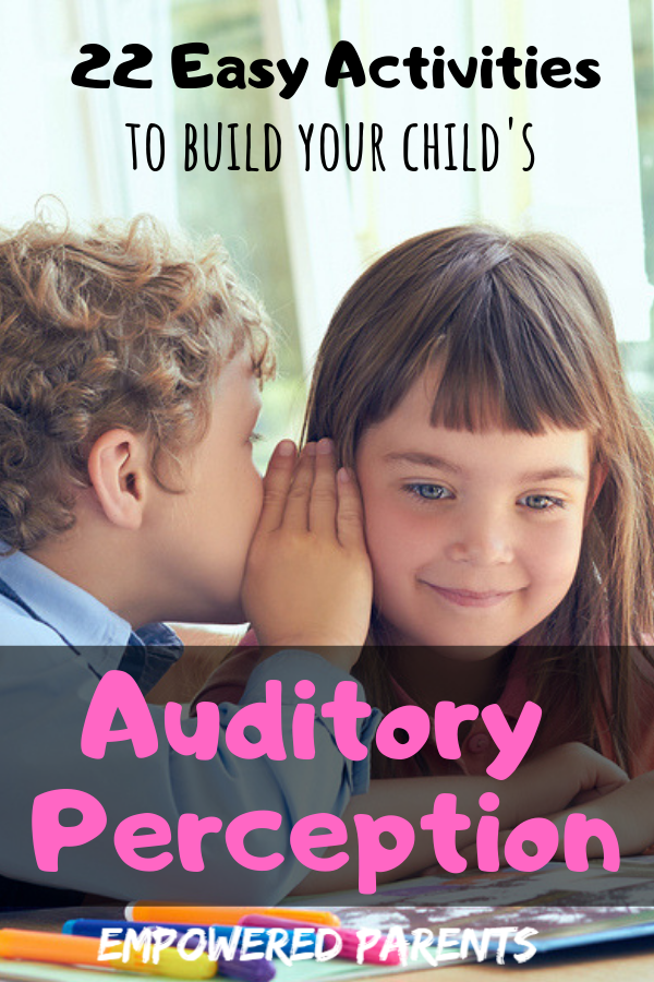 Build Your Child's Auditory Perception With These 22 Easy