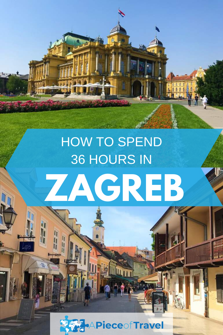 36 Hour Zagreb Croatia Itinerary Croatia Itinerary Europe Travel Zagreb