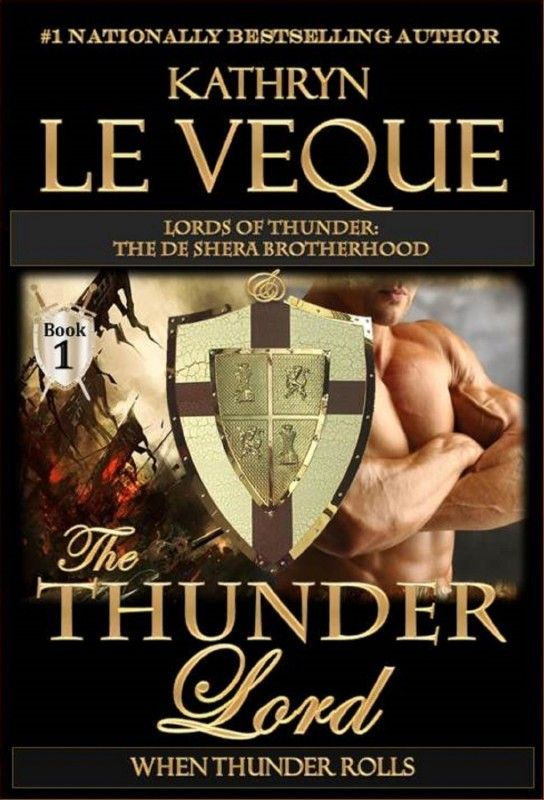 The Thunder Lord by Kathryn Le Veque on StoryFinds - #Historical - Meet the de Shera Brotherhood Trilogy. The year is 1258 A.D and the French & English don't get along https://storyfinds.com/book/13242/the-thunder-lord