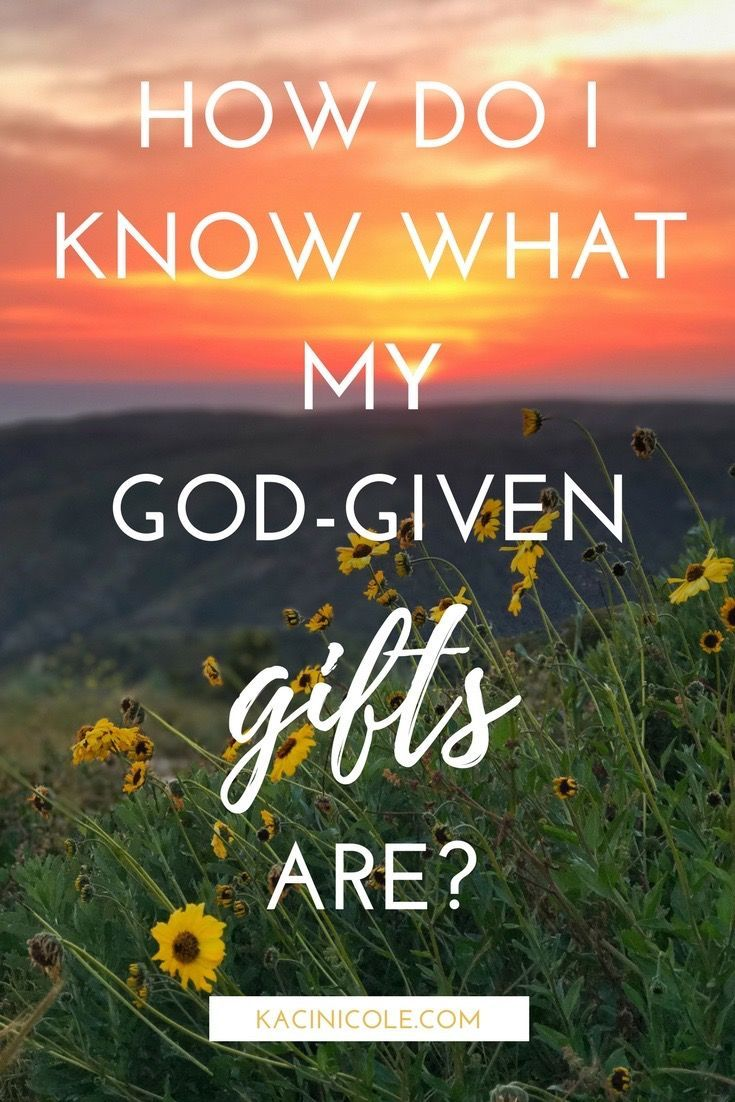 How do i know what my godgiven gifts are spiritual