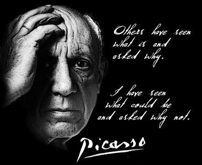 PABLO PICASSO QUOTE T SHIRT what could be and asked why | Pablo ...