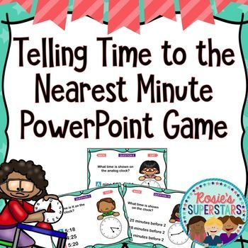 Telling Time to the Nearest Minute PowerPoint Game- 36 Questions