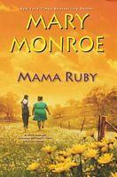 Mama Ruby by Mary Monroe - FictionDB