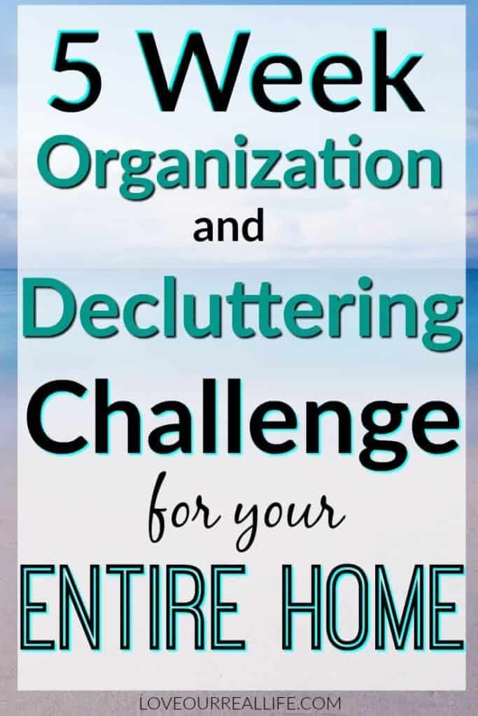 Are you ready to take control of your clutter? Join me on a 5 week organization and decluttering challenge. Organize your entire home! #organization #declutter #cleanhouse #summerhomeorganization