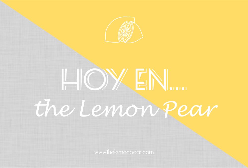 Lo que podrás encontrar en nuestro blog http://www.thelemonpear.com/