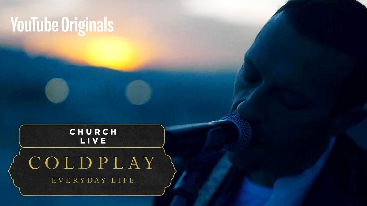 Coldplay Church Live In Jordan Coldplay Coldplay New Youtube Original