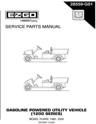 Ezgo 28559g01 1999 2000 Service Parts Manual For Gas 1200 Series Workhorse Utility Vehicle By 68 50 Used E Z Go Gasoline Ed