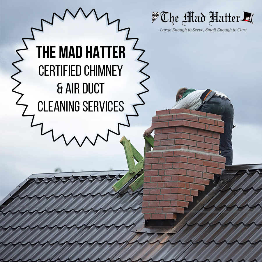 The Mad Hatter provides professional air duct cleaning