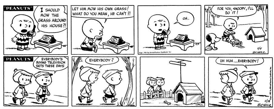 Snoopy's doghouse was first shown on September 4, 1951. It appeared again on November 19, 1951, when Snoopy first got television.